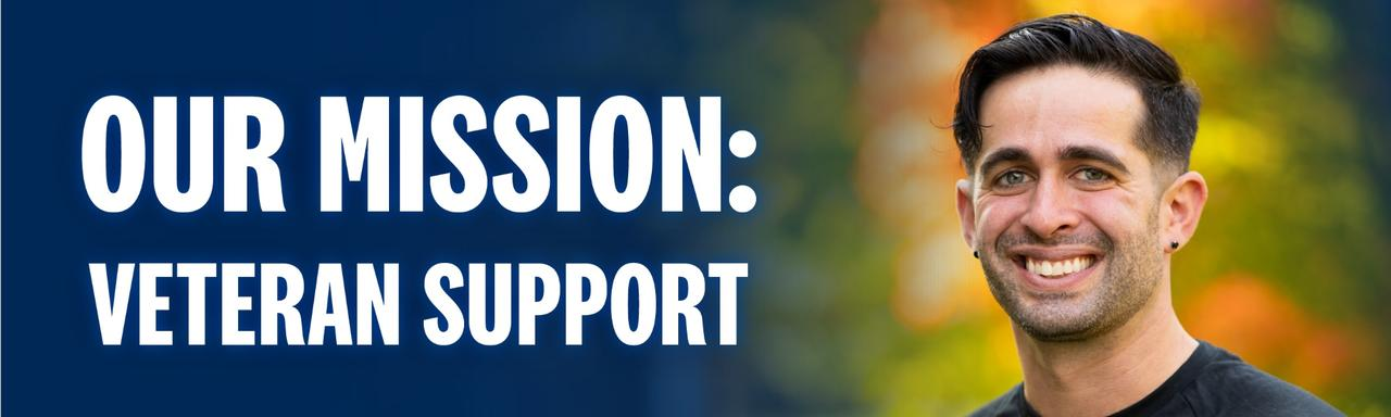 Our Mission: Veteran Support